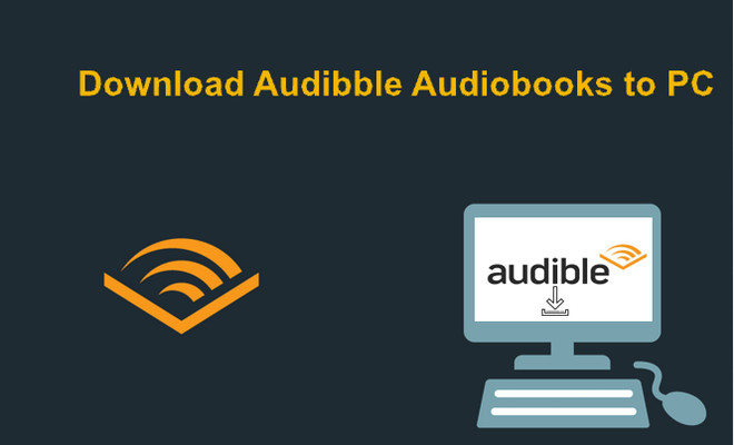 download audible audiobooks to pc