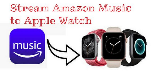 stream amazon music to apple watch