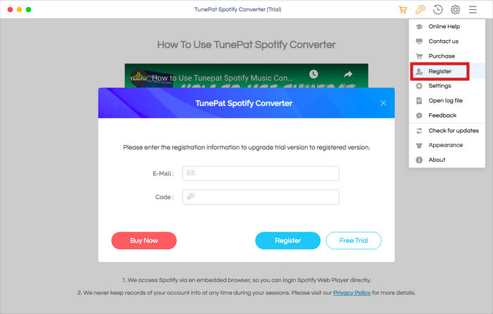 Register TunePat Spotify Music Converter Mac